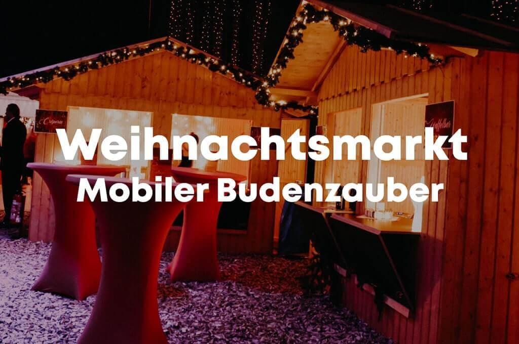 die außergewöhnliche Weihnachtsfeier - der mobile Weihnachtsmarkt auf ihrem Firmengelände