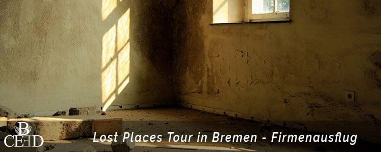 Betriebsausflug Bremen: Lost Places Tour zu unbekannten Orten mit b-ceed
