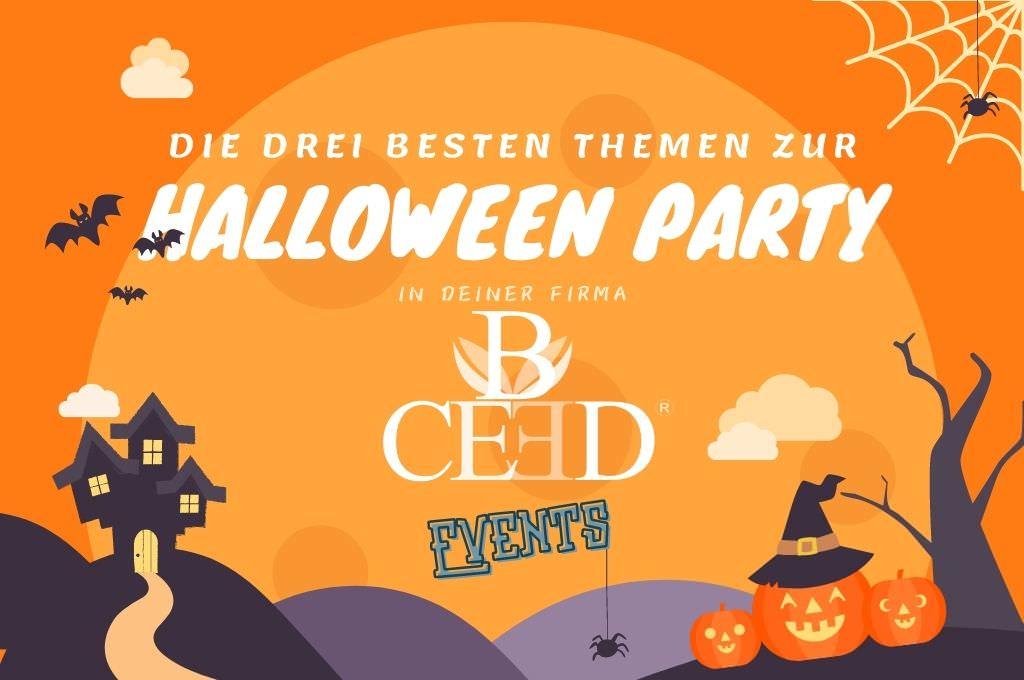 Drei Tipps und Themen fuer die Halloween Motto-Party in deiner Firma - bceed events