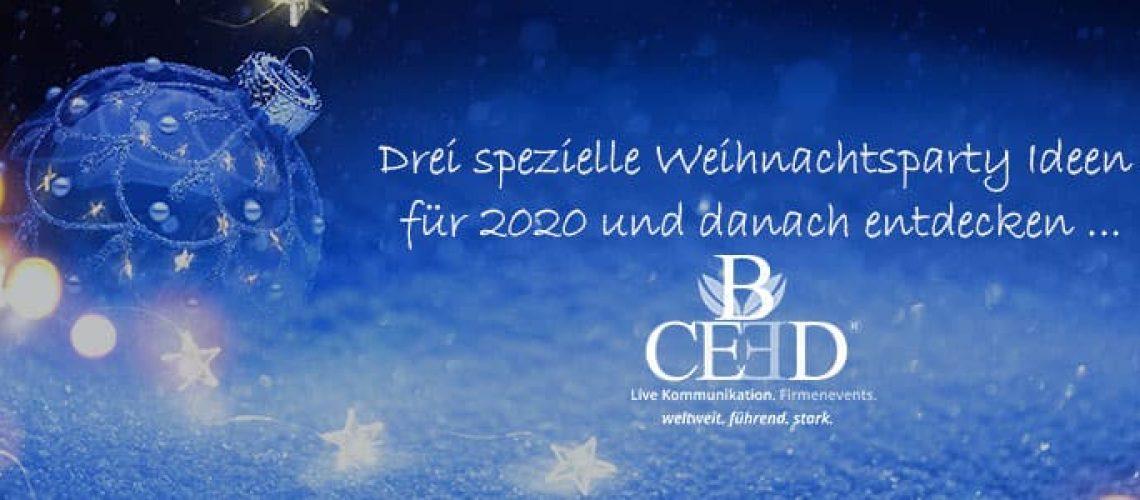 Drei Weihnachtsparty Ideen von b-ceed: events 2020